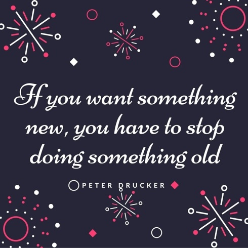 If-you-want-something-new-you-have-to-stop-doing-something-old